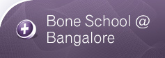Bone School @ Bangalore